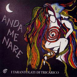 Andamenare, dei Tarantolati di Tricarico